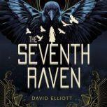 The Seventh Raven, David Elliott