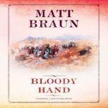 Bloody Hand, Matt Braun