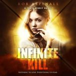 Infinite Kill Young Adult Spy Thriller, Rob Aspinall