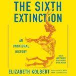 The Sixth Extinction, Elizabeth Kolbert