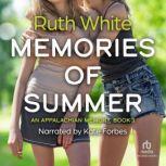 Memories of Summer, Ruth White