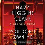 You Don't Own Me, Mary Higgins Clark