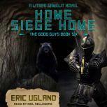 Home, Siege Home A LitRPG/GameLit Novel, Eric Ugland