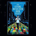 The Stars Beneath Our Feet, David Barclay Moore
