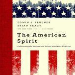 The American Spirit, Ed Feulner