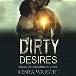 Dirty Desires, Kenya Wright