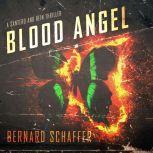 Blood Angel, Bernard Schaffer