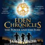 The Power and The Fury The adventure starts here., James Erith