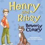 Henry and Ribsy, Beverly Cleary