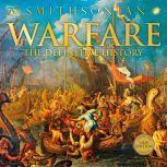 Warfare From Ancient Egypt to Iraq, DK