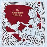 The Wonderland Collection (Seasons Edition -- Summer), Lewis Carroll