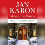 Shepherds Abiding, including Esther's Gift and the Mitford Snowmen, Jan Karon