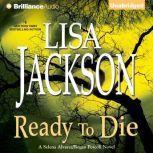 Ready to Die, Lisa Jackson