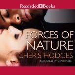 Forces of Nature, Cheris Hodges