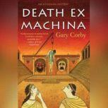 Death Ex Machina, Gary Corby