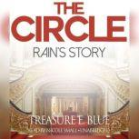 The Circle: Rains Story, Treasure E. Blue
