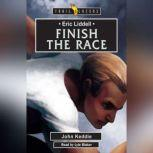 Eric Liddell: Finish the Race, John Keddie