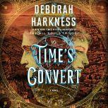 Time's Convert, Deborah Harkness