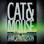 Cat & Mouse, James Patterson