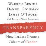 Transparency Creating a Culture of Candor, Warren Bennis