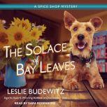 The Solace of Bay Leaves, Leslie Budewitz