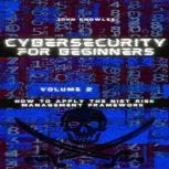 Cybersecurity For Beginners How to apply the NIST Risk Management Framework, John Knowles