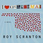 I Heart Oklahoma!, Roy Scranton