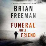 Funeral for a Friend A Jonathan Stride Novel, Brian Freeman