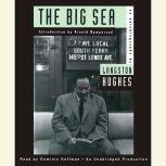 The Big Sea An Autobiography, Langston Hughes