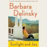 Sunlight and Joy An eBook Original Short Story, Barbara Delinsky