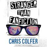 Stranger Than Fanfiction, Chris Colfer