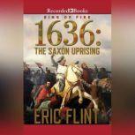 1636: The Saxon Uprising, Eric Flint