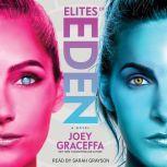 Elites of Eden, Joey Graceffa