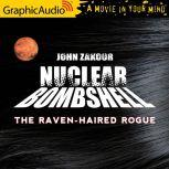 The Raven Haired Rogue, John Zakour