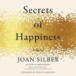 Secrets of Happiness, Joan Silber