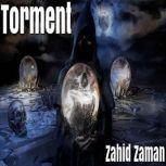 Torment 15 Tales of Supernatural Terror, Zahid Zaman