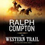 The Western Trail, Ralph Compton