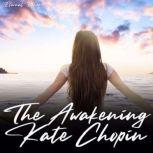 The Awakening, Kate Chopin