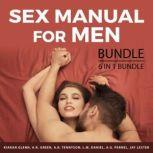 Sex Manual For Men Bundle, 6 in 1 Bundle: How to Attract Asian Women, Book of Tantra, Spice it Up in the Bedroom, Stopping Sex Addiction, Sexual Health, Reversing Erectile Dysfunction, Kiaran Glenn