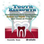 Tooth Regrowth, Instafo