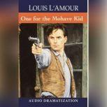 The One for the Mojave Kid, Louis L'Amour