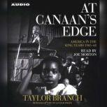 At Canaan's Edge America in the King Years, 1965-68, Taylor Branch