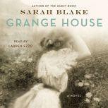 Grange House A Novel, Sarah Blake