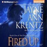 Fired Up An Arcane Society Novel, Jayne Ann Krentz