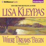 Where Dreams Begin, Lisa Kleypas