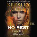 No Rest for the Wicked, Kresley Cole