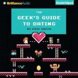 The Geek's Guide to Dating, Eric Smith