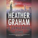 A Dangerous Game, Heather Graham