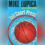 Full Court Press, Mike Lupica