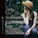 Why the Sky Is Blue, Susan Meissner